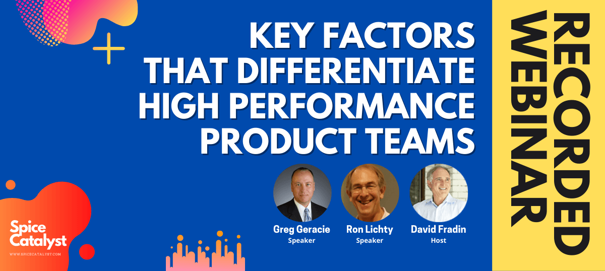 Key Factors That Differentiate High Performance Product Teams Webinar Recording