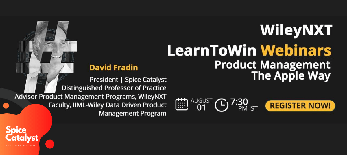 WileyNXT #LearnToWin Webinar Product Management The Apple Way by David Fradin